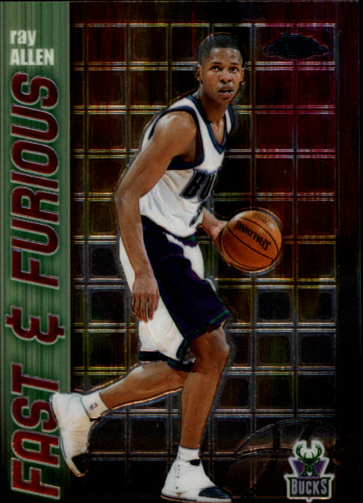 2001-02 Topps Chrome Fast and Furious #FF9 Ray Allen