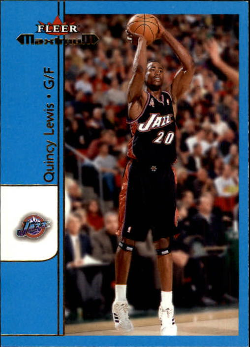 2001-02 Fleer Maximum #55 Quincy Lewis