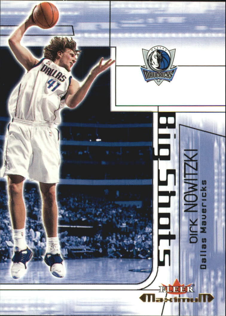 2001-02 Fleer Maximum Big Shots #10 Dirk Nowitzki