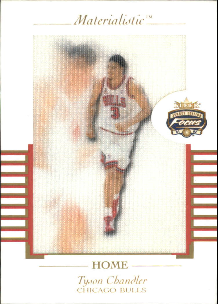 2001-02 Fleer Focus Materialistic Home #9 Tyson Chandler