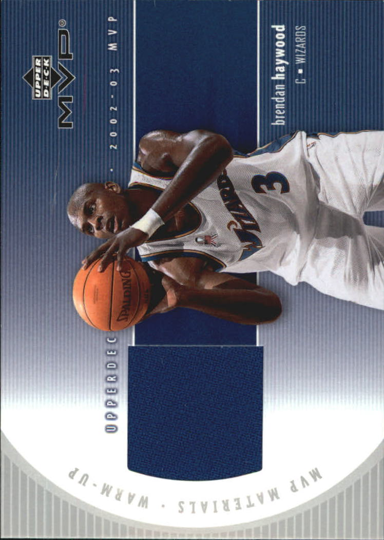 2002-03 Upper Deck MVP Materials Warm Up #BHW Brendan Haywood