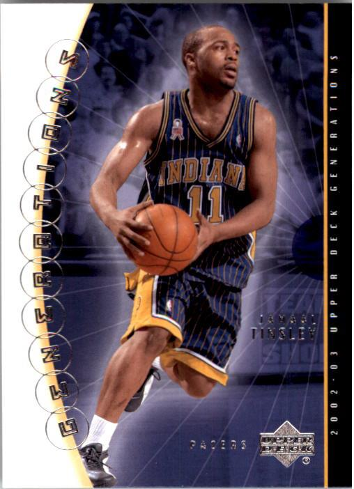 2002-03 Upper Deck Generations #17 Jamaal Tinsley