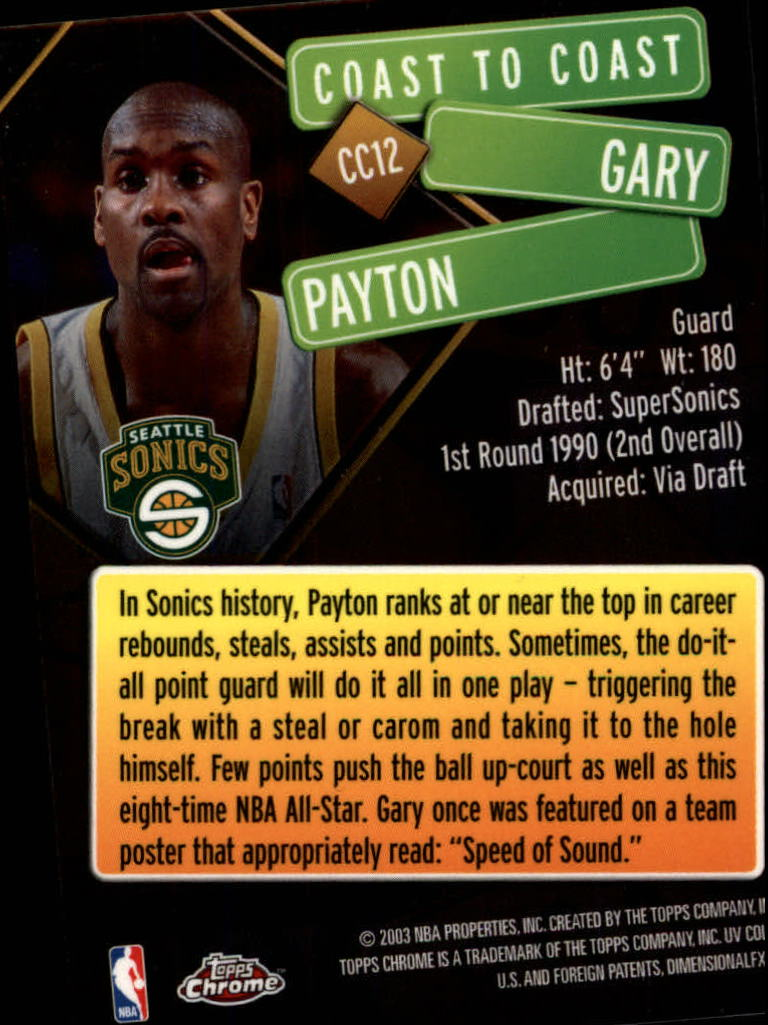 2002-03 Topps Chrome Coast to Coast #CC12 Gary Payton back image