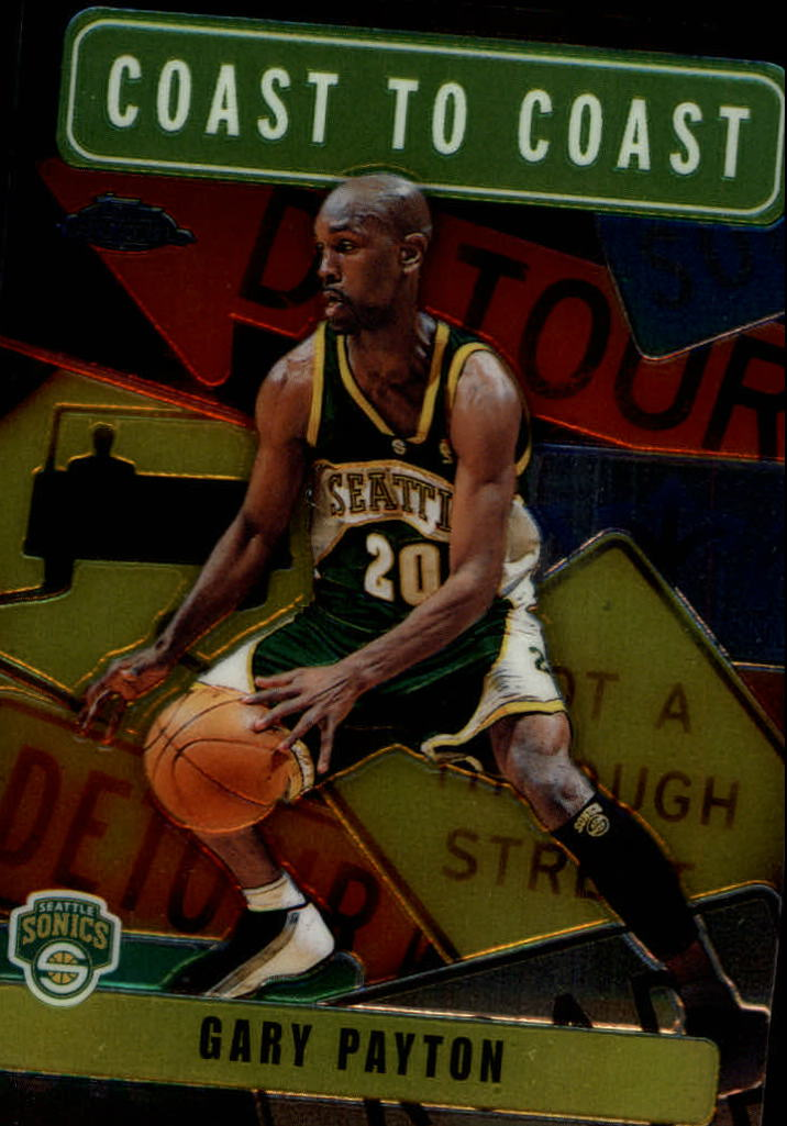 2002-03 Topps Chrome Coast to Coast #CC12 Gary Payton