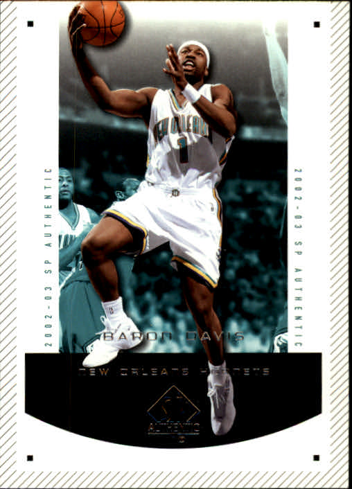 2002-03 SP Authentic #56 Baron Davis
