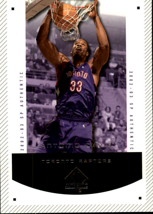 2002-03 SP Authentic #92 Antonio Davis