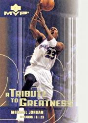 2003-04 Upper Deck MVP Tribute to Greatness #MJ4 Michael Jordan