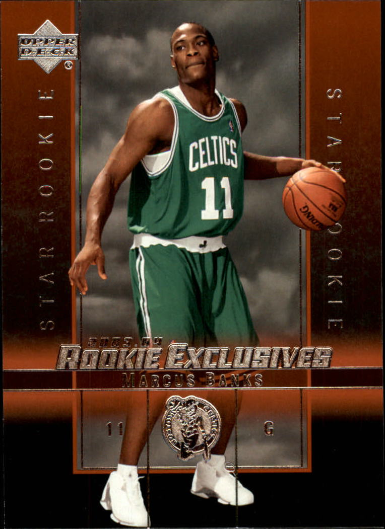 2003-04 Upper Deck Rookie Exclusives #9 Marcus Banks RC