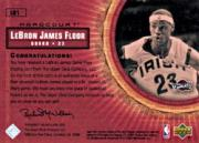 2003-04 Upper Deck Hardcourt LeBron James Floor #LB1 LeBron James/White Jersey White Headband back image