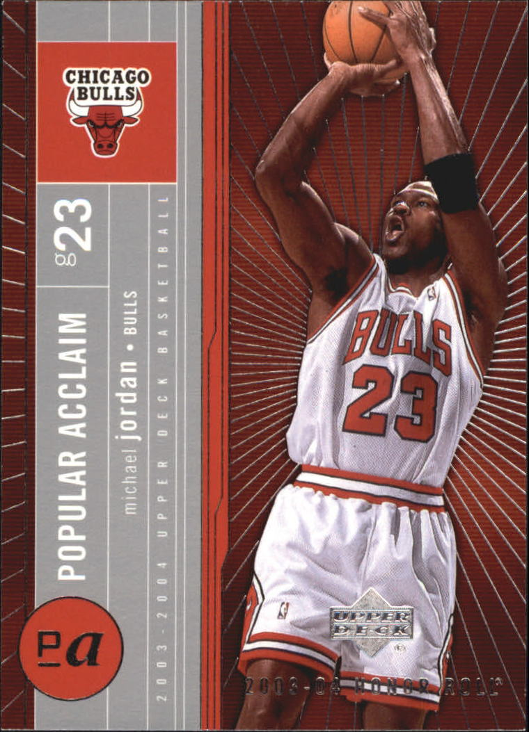 2003-04 Upper Deck Honor Roll Popular Acclaim #PA12 Michael Jordan