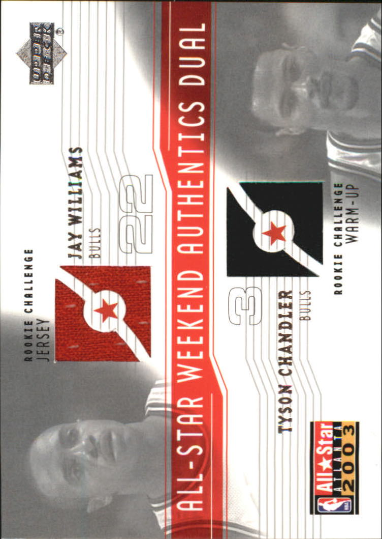 2003-04 Upper Deck All-Star Weekend Authentics Dual #JWTC Jay Williams/Tyson Chandler