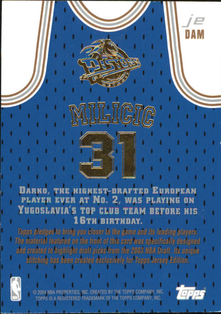 2003-04 Topps Jersey Edition #DAM Darko Milicic SS RC back image