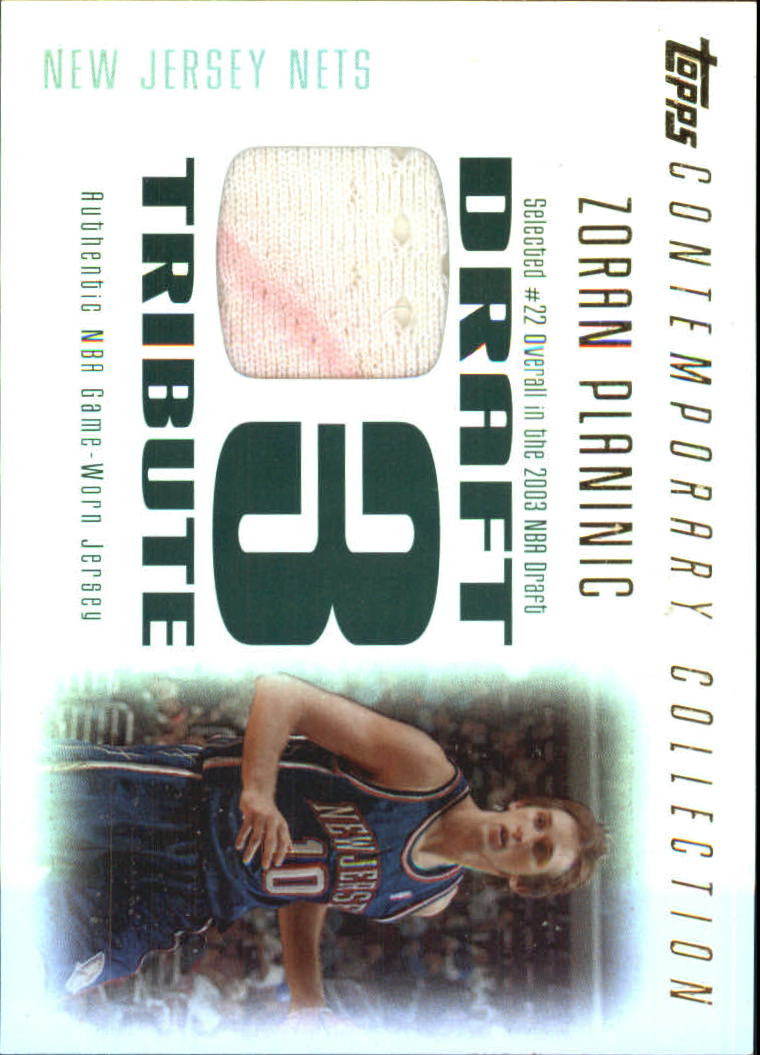 2003-04 Topps Contemporary Collection Draft 03 Tribute #ZP Zoran Planinic