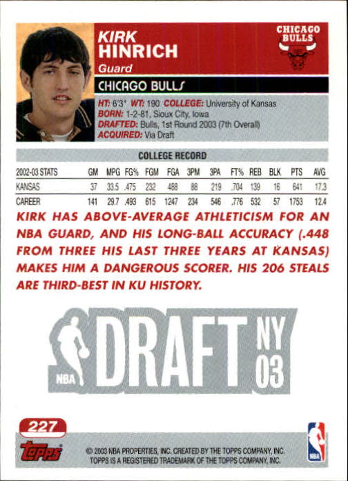 2003-04 Topps First Edition #227 Kirk Hinrich back image