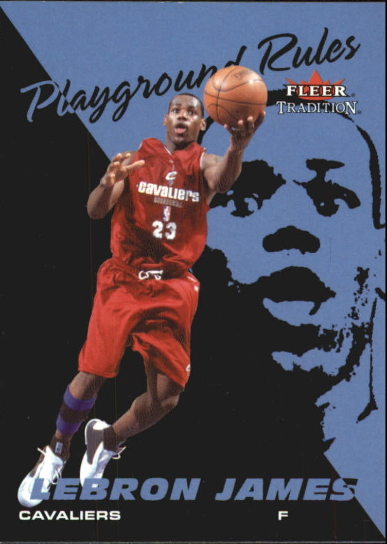 2003-04 Fleer Tradition Playground Rules #1 LeBron James