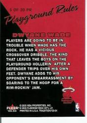 2003-04 Fleer Tradition Playground Rules #5 Dwyane Wade back image