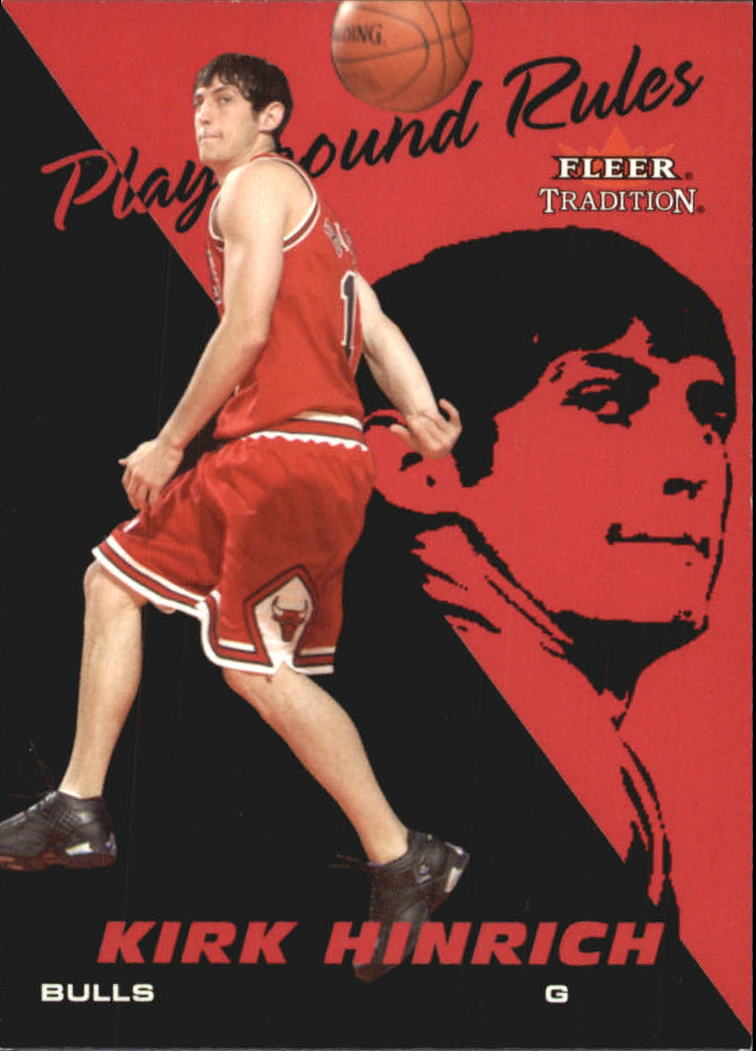 2003-04 Fleer Tradition Playground Rules #7 Kirk Hinrich