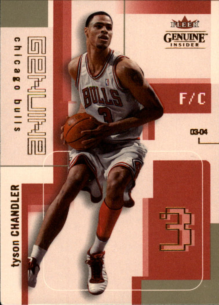 2003-04 Fleer Genuine Insider #32 Tyson Chandler
