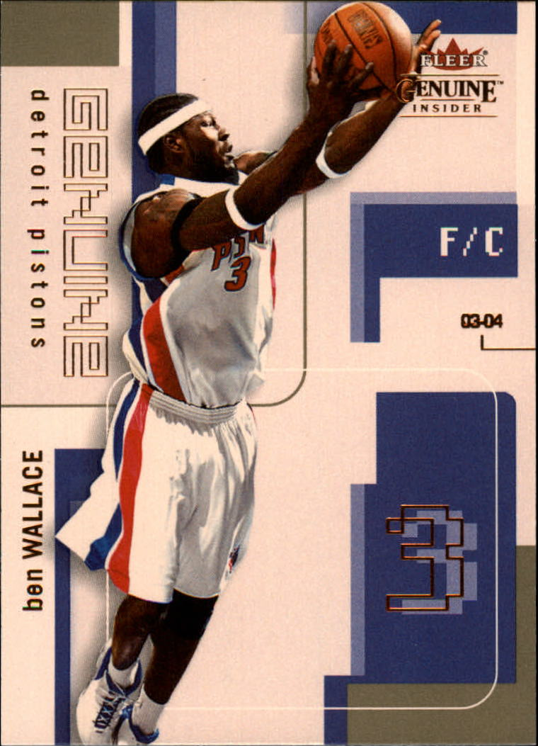 2003-04 Fleer Genuine Insider #39 Ben Wallace