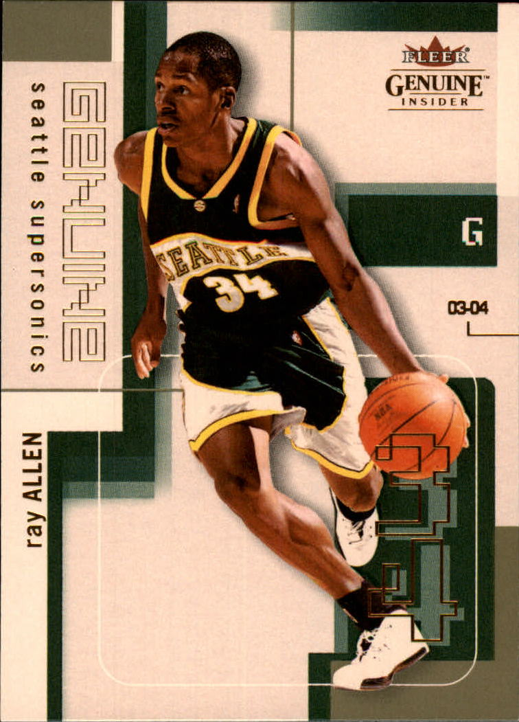 2003-04 Fleer Genuine Insider #62 Ray Allen