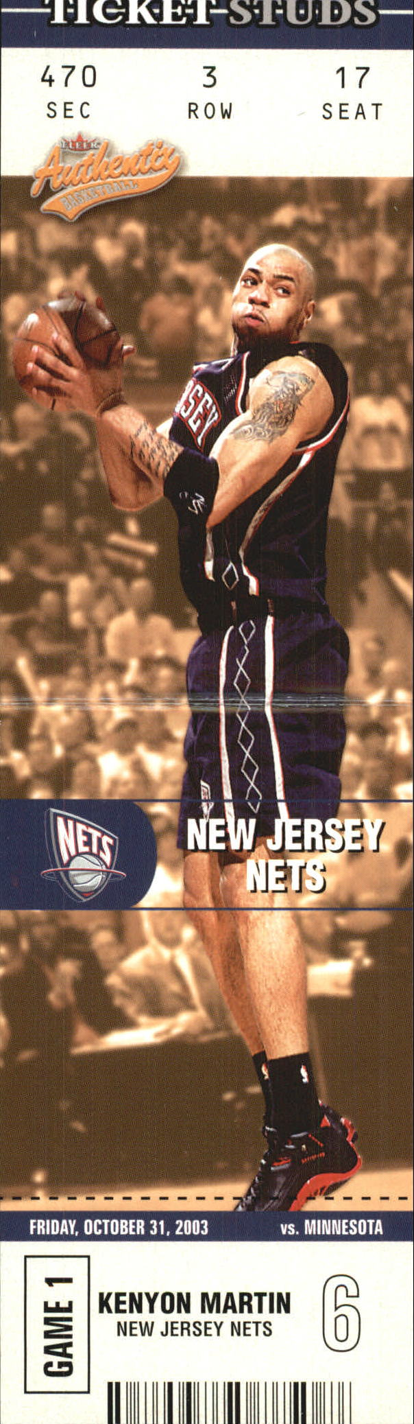 2003-04 Fleer Authentix Ticket Studs #10 Kenyon Martin