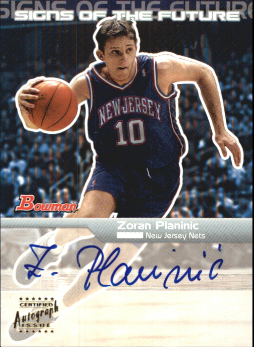 2003-04 Bowman Signs of the Future #ZOP Zoran Planinic