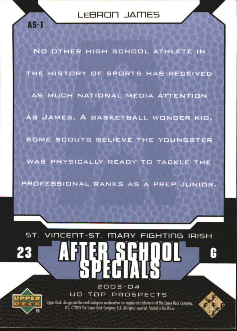 2003-04 UD Top Prospects After School Specials #AS1 LeBron James back image