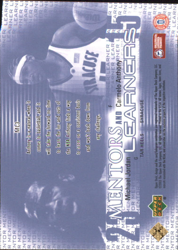 2003-04 UD Top Prospects Mentors and Learners #ML3 Michael Jordan/Carmelo Anthony back image