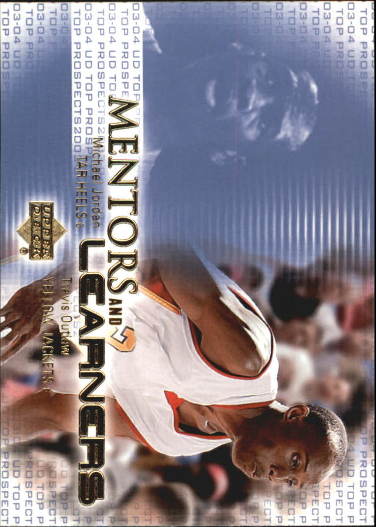 2003-04 UD Top Prospects Mentors and Learners #ML7 Michael Jordan/Travis Outlaw