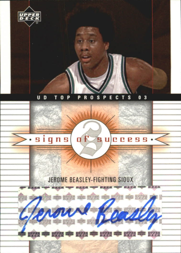 2003-04 UD Top Prospects Signs of Success #SSJB Jerome Beasley