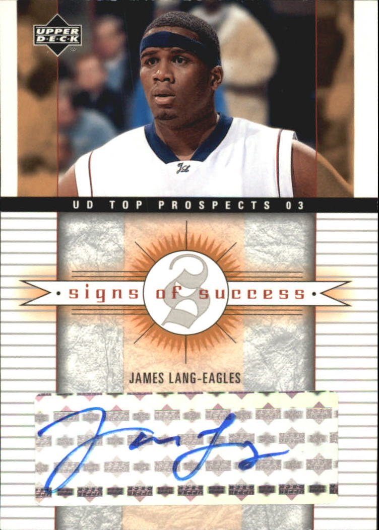 2003-04 UD Top Prospects Signs of Success #SSJL James Lang