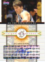 2003-04 UD Top Prospects Signs of Success #SSKK Kyle Korver