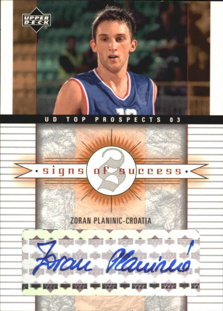 2003-04 UD Top Prospects Signs of Success #SSZP Zoran Planinic