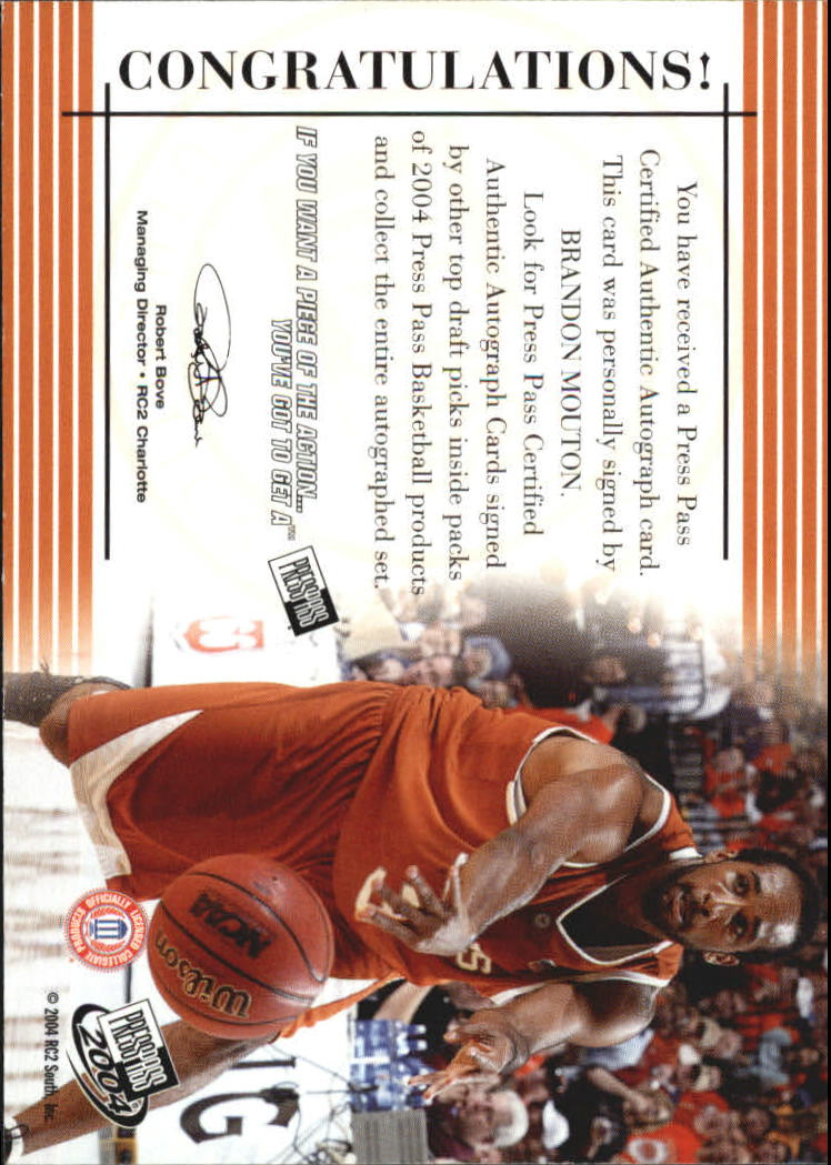 2004 Press Pass Autographs #22 Brandon Mouton back image