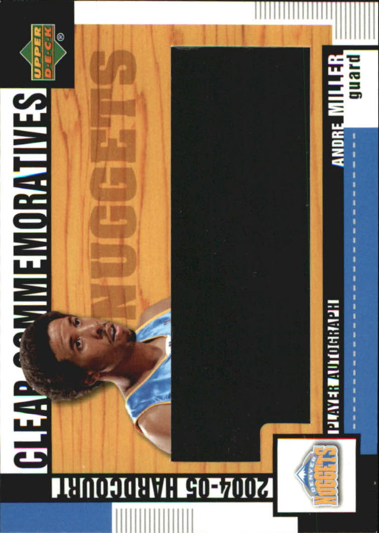 2004-05 Upper Deck Hardcourt Clear Commemorative Autographs #AM Andre Miller