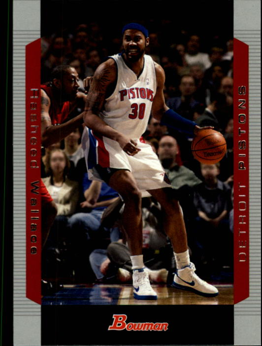 2004-05 Bowman #30 Rasheed Wallace