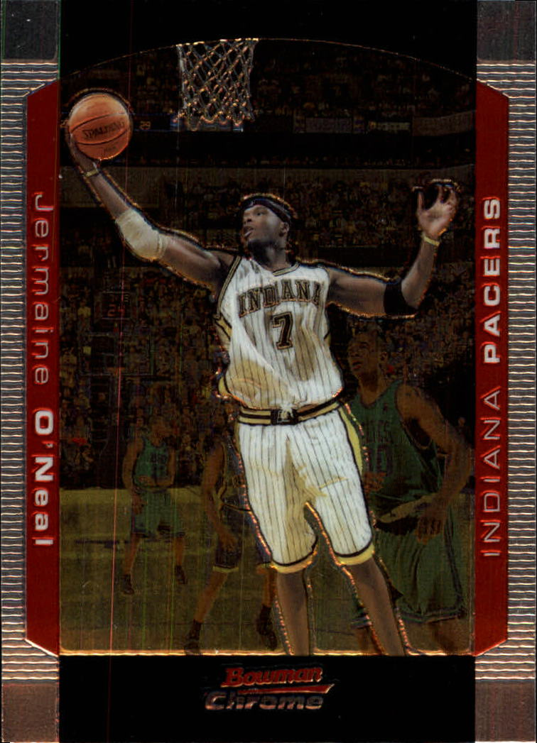 2004-05 Bowman Chrome #7 Jermaine O'Neal