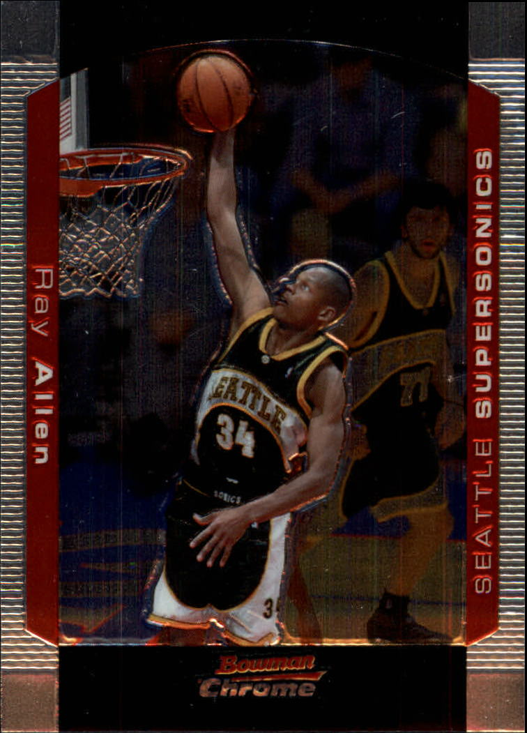 2004-05 Bowman Chrome #70 Ray Allen