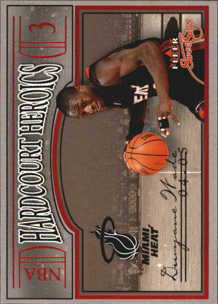 2004-05 Fleer Sweet Sigs Hardcourt Heroics #16 Dwyane Wade