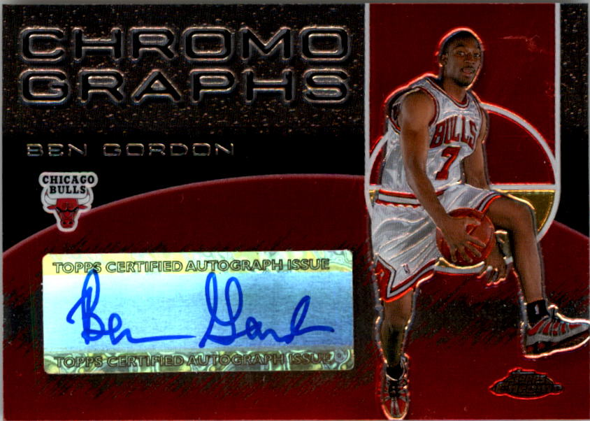 2004-05 Topps Chrome Autographs #BG Ben Gordon C