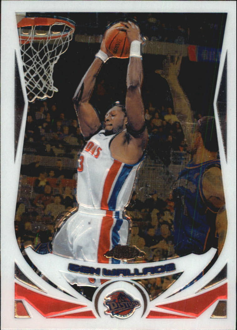2004-05 Topps Chrome #9 Ben Wallace