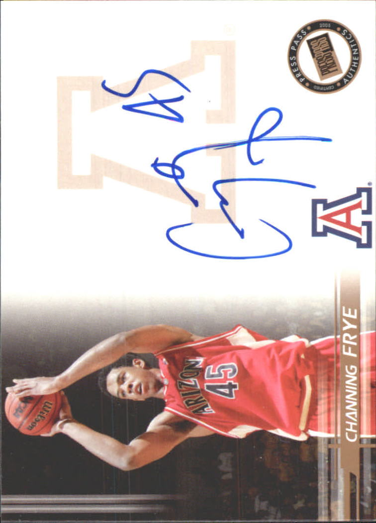 2005 Press Pass Autographs #CF Channing Frye
