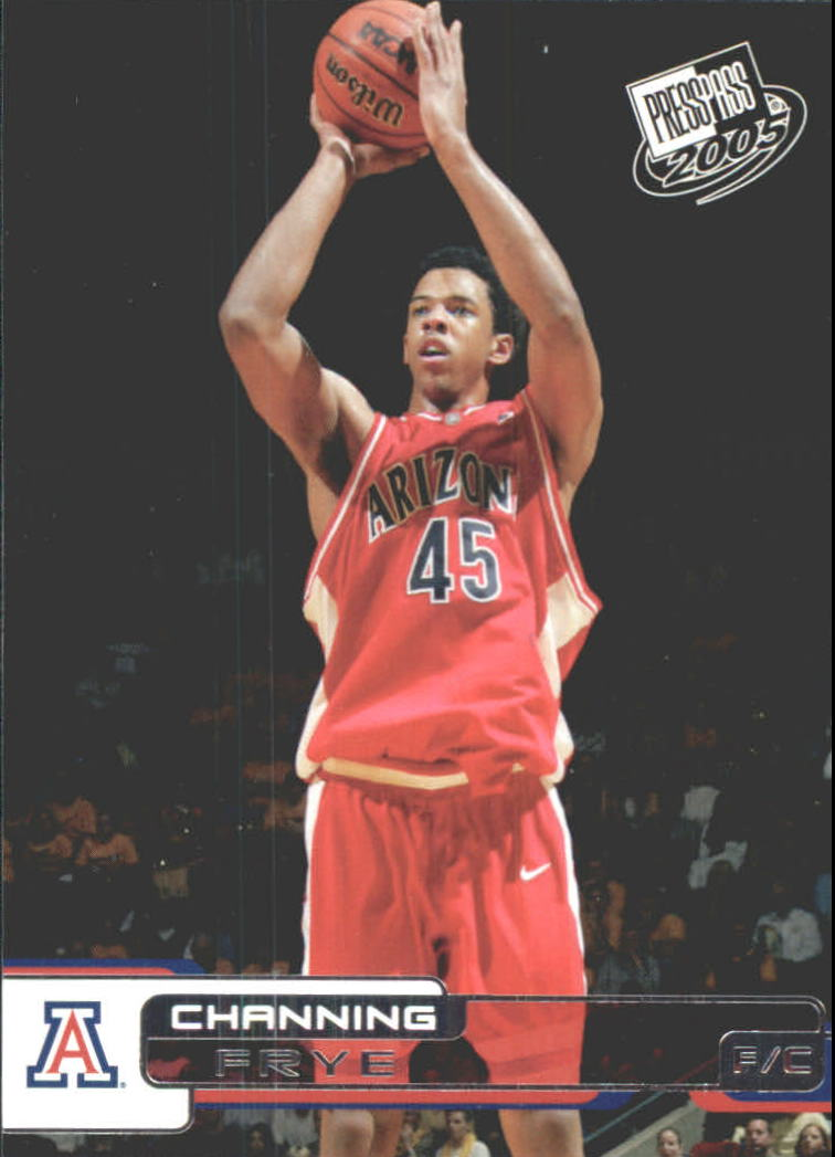 2005 Press Pass #11 Channing Frye