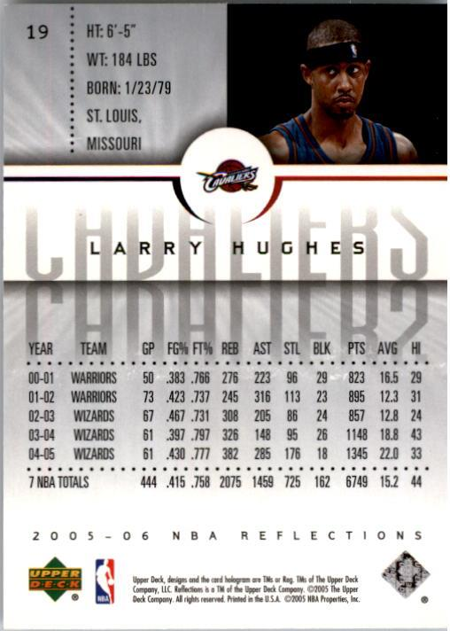 2005-06 Reflections #19 Larry Hughes back image