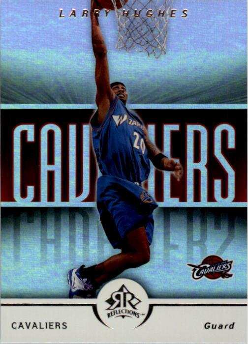2005-06 Reflections #19 Larry Hughes
