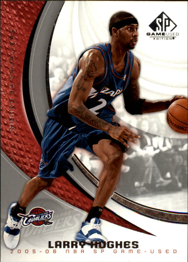 2005-06 SP Game Used #19 Larry Hughes