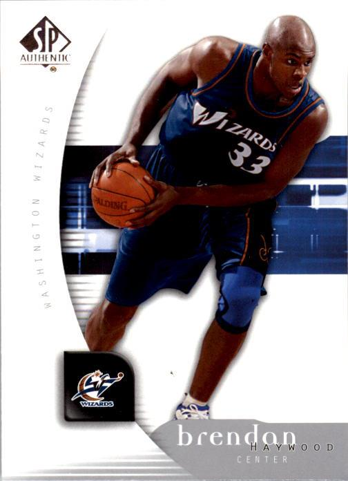 2005-06 SP Authentic #90 Brendan Haywood