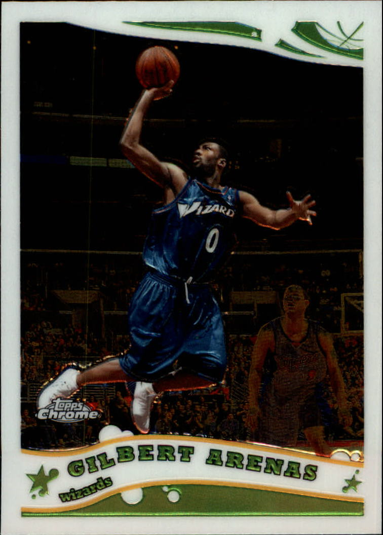 2005-06 Topps Chrome #7 Gilbert Arenas