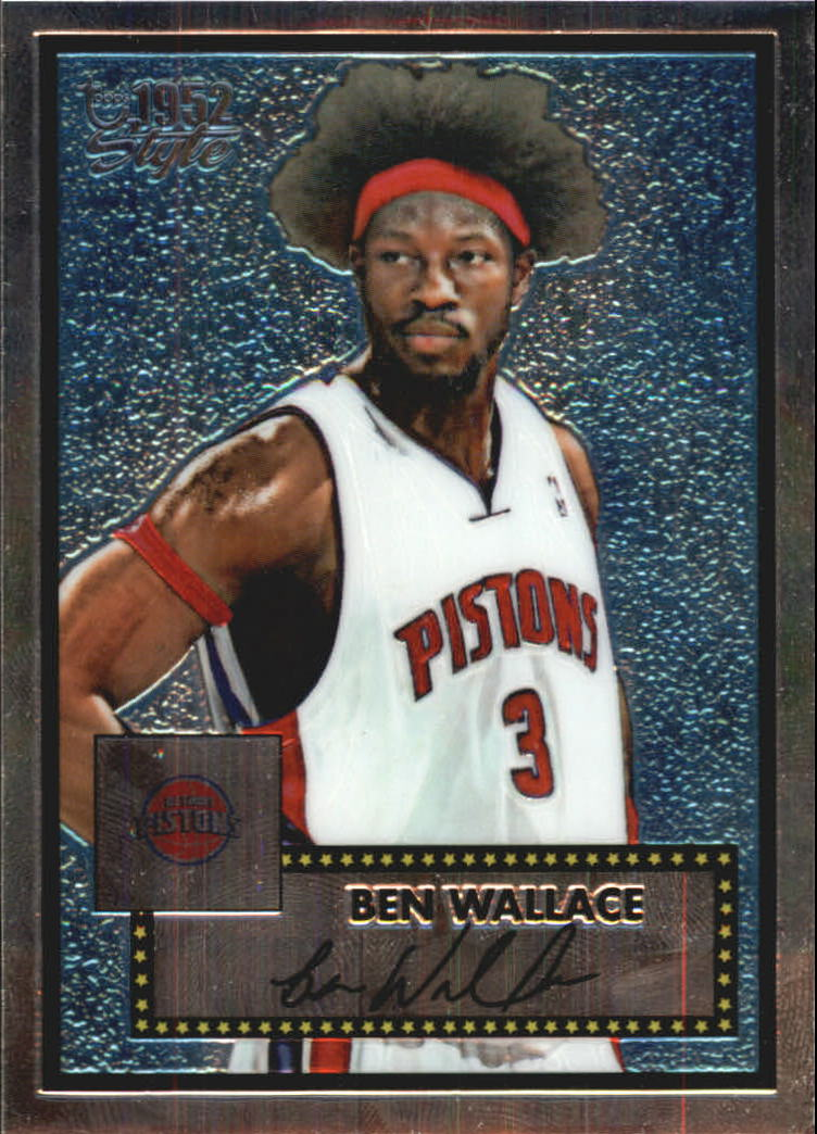 2005-06 Topps Style Chrome #1 Ben Wallace