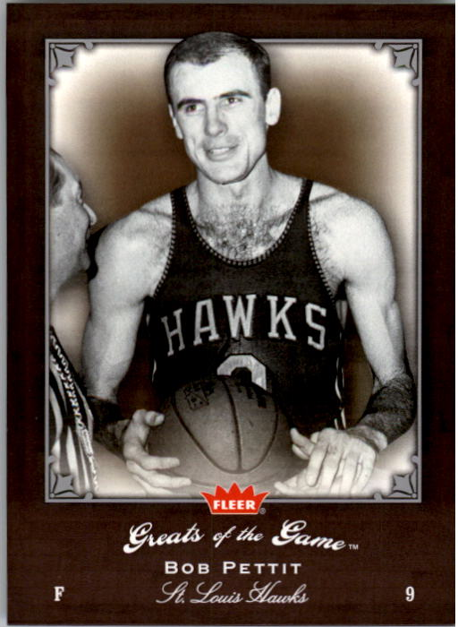 2005-06 Greats of the Game #18 Bob Pettit